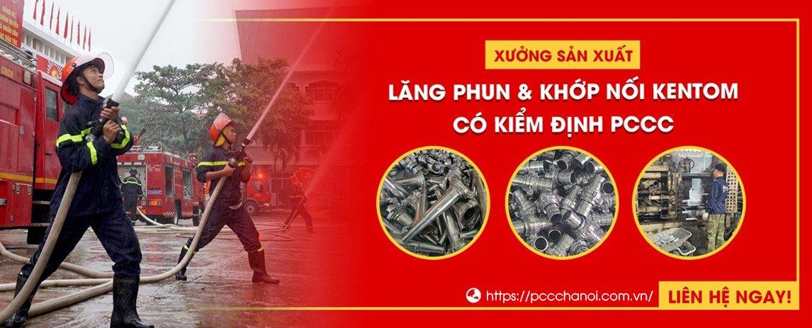 Xưởng sản xuất lăng phun & Khớp nối Kentom có kiểm định PCCC